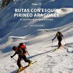 Rutas con esquís, tomo I. Pirineo Aragónes. Jorge García-Dihinx