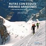 Rutas con esquís, tomo II. Pirineo Aragónes. Jorge García-Dihinx